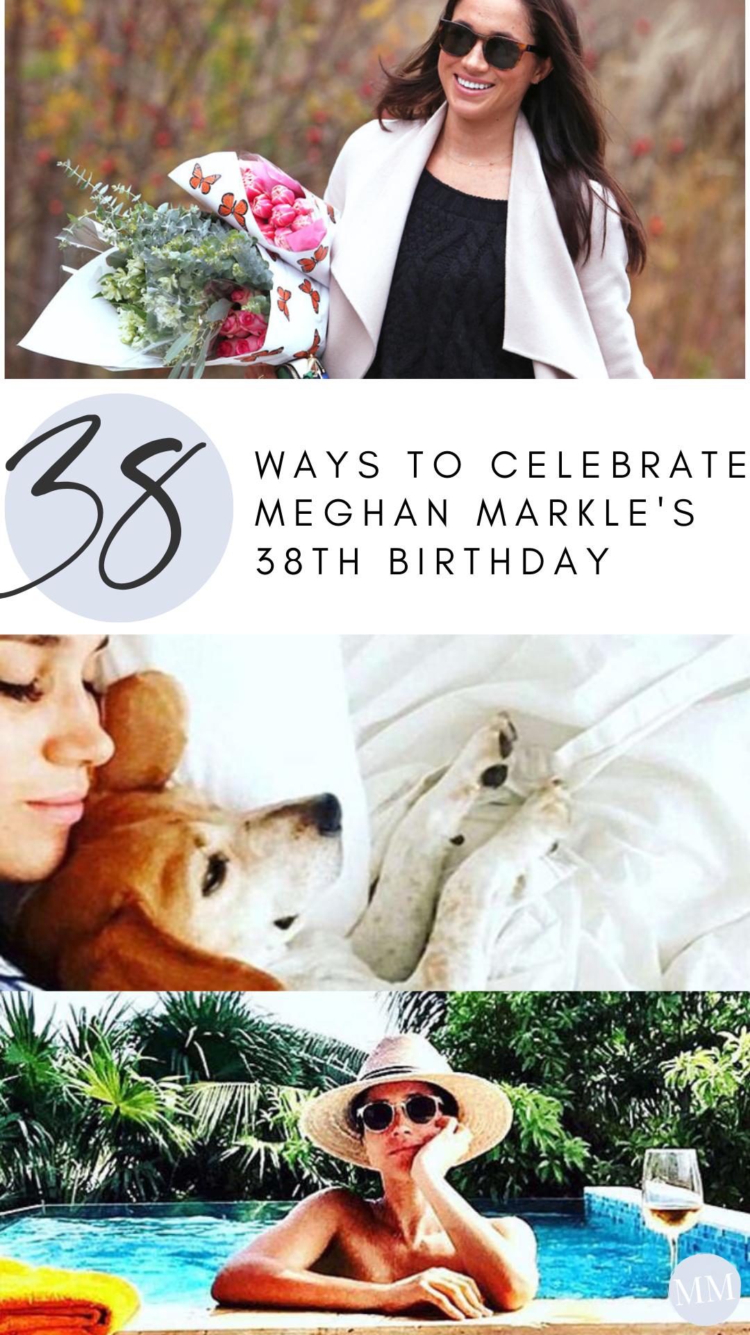 Meghan Markle Birthday 38